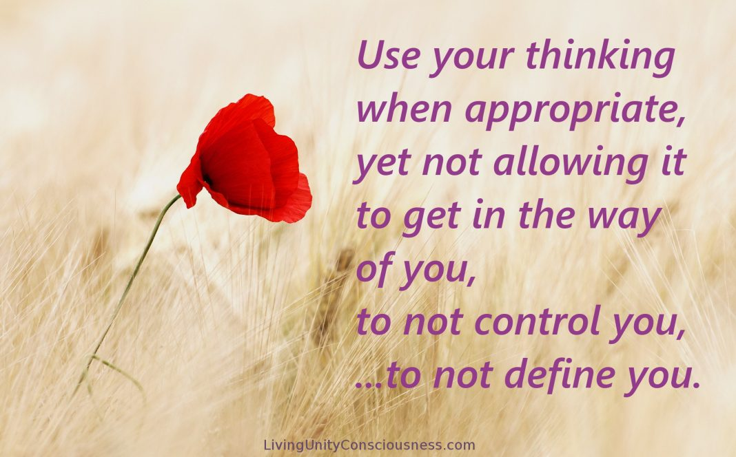 Use Your Thinking, not to Define You
